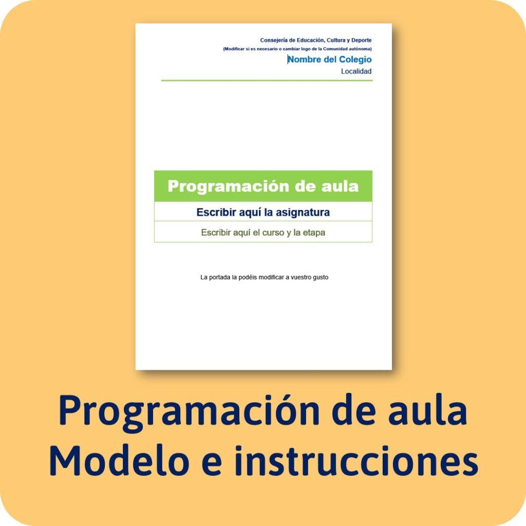 Modelo de programación de aula, instrucciones y plantilla